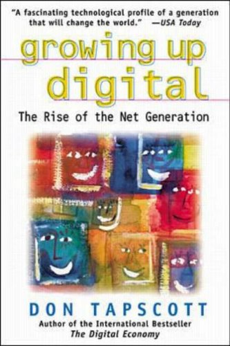 9780071347983: Growing Up Digital: Rise of the Net Generation (Oracle Press Series)