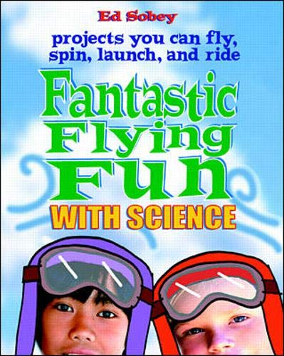 9780071348003: Fantastic Flying Fun with Science