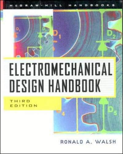 9780071348126: Electromechanical Design Handbook