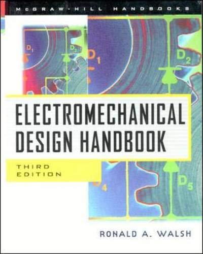 9780071348126: Electromechanical Design Handbook