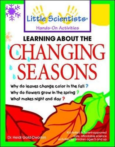 9780071348225: Learning About the Changing Seasons (Little Scientists Hands-on Activities)