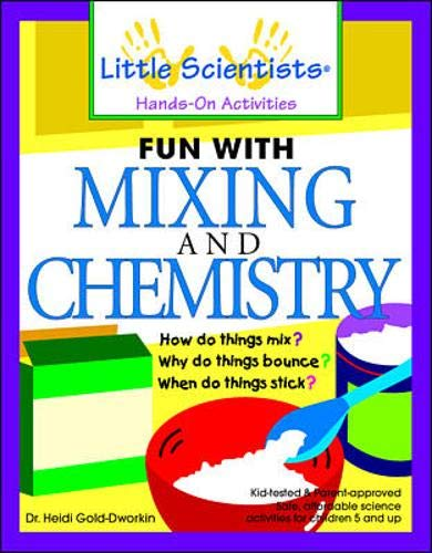 9780071348256: Fun with Mixing and Chemistry (Little Scientists Hands-on Activities)