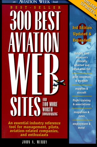 9780071348355: 300 Best Aviation Web Sites and 100 More Worth Bookmarking
