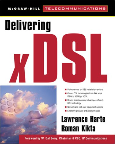 9780071348379: Delivering xDSL