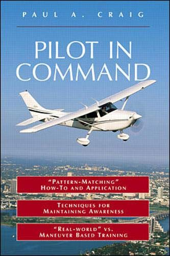 9780071348447: Pilot in Command (Practical Flying)