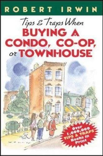 9780071348485: Tips & Traps When Buying A Condo, Co-op, or Townhouse