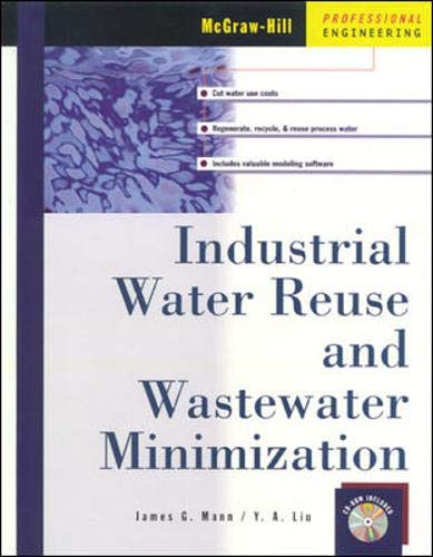 9780071348553: Industrial Water Reuse and Wastewater Minimization