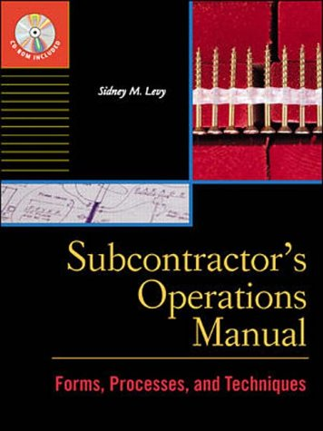 9780071348584: Subcontractor's Operations Manual: Forms, Processes and Techniques