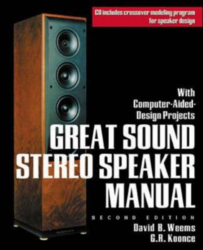 9780071348744: Great Sound Stereo Speaker Manual: With Computer-aided Design Projects (TAB Electronics)