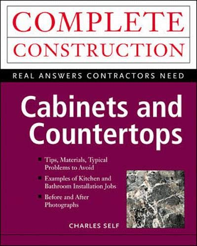9780071348997: Cabinets and Countertops (Complete Construction)