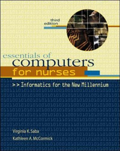 9780071349000: Essentials of Computers for Nurses: Informatics for the New Millennium