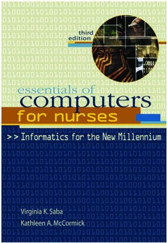 9780071349000: Essentials of Computers for Nurses: Informatics for the New Millennium