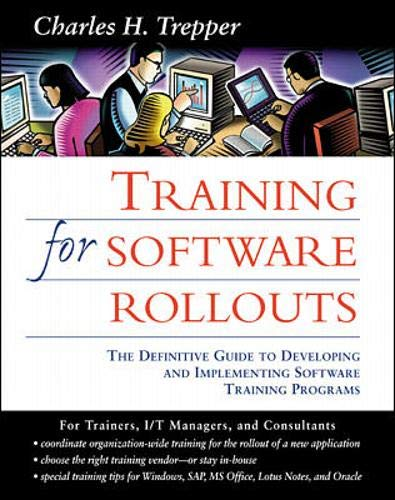 9780071349239: Training for Software Rollouts: The Definitive Guide to Developing and Implementing Software Training Programs
