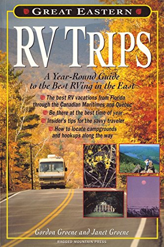 9780071349291: Great Eastern RV Trips: A Year-Round Guide to the Best Rving in the East