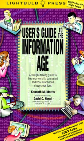 9780071349475: User's Guide to the Information Age: A Straight-Talking Guide to How Our World is Connected and How Information Shapes Our Lives