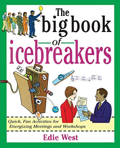 9780071349840: The Big Book of Icebreakers: Quick, Fun Activities for Energizing Meetings and Workshops (Big Book Series)