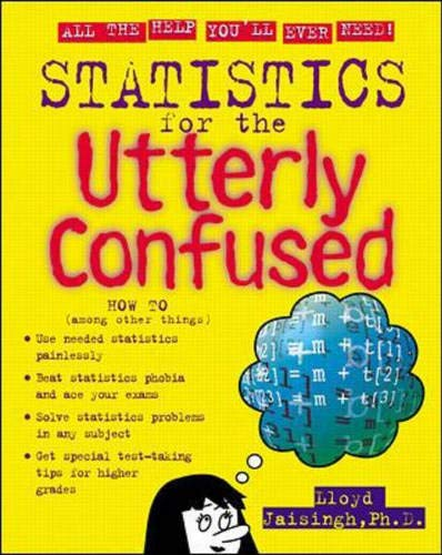 9780071350051: Statistics for the Utterly Confused (Utterly Confused Series)