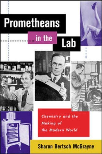 9780071350075: Prometheans in the Lab: Chemistry and the Making of the Modern World