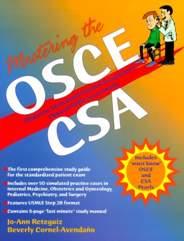 9780071350129: Mastering the Osce Csa: Objective Structured Clinical Examination Clinical Skills Assessment