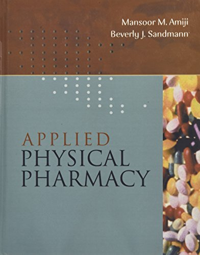 Applied Physical Pharmacy: Mansoor Amiji, Beverly