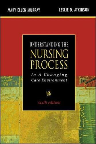 9780071350785: Understanding the Nursing Process in a Changing Care Environment