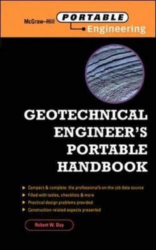 Geotechnical Engineer's Portable Handbook: Day, Robert
