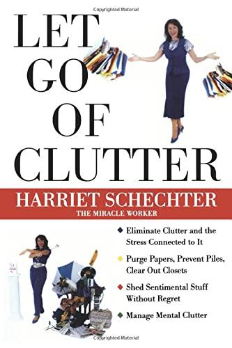 9780071351225: Let Go of Clutter