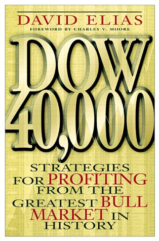 9780071351287: Dow 40, 000: Strategies for Profiting from the Greatest Bull Market in History