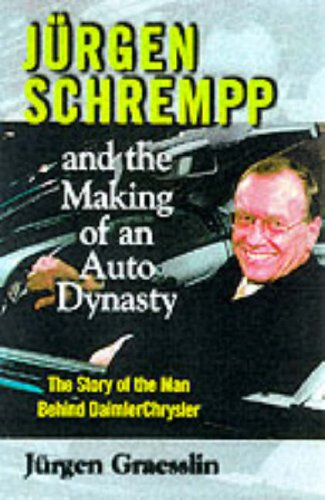 9780071351324: Juergen Schremmp and the Making of an Auto Dynasty