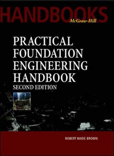 9780071351393: Practical Foundation Engineering Handbook, 2nd Edition