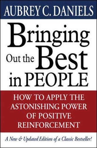 9780071351454: Bringing Out the Best in People: How to Apply the Astonishing Power of Positive Reinforcement
