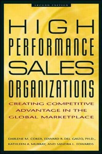 9780071351607: High Performance Sales Organizations: Creating Competitive Advantage in the Global Marketplace