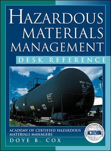Hazardous Material Management Desk Reference: Academy of Certified