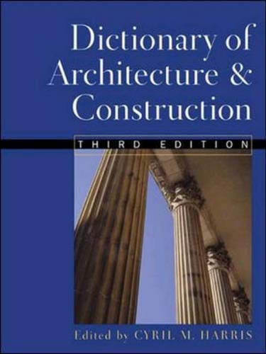 9780071351782: Dictionary of Architecture and Construction (Dictionary of Architecture & Construction)
