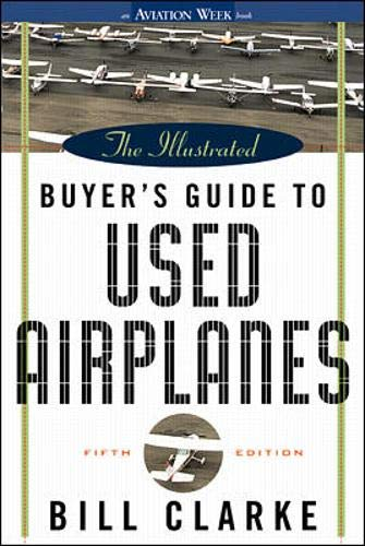 9780071351799: The Illustrated Buyer's Guide to Used Airplanes