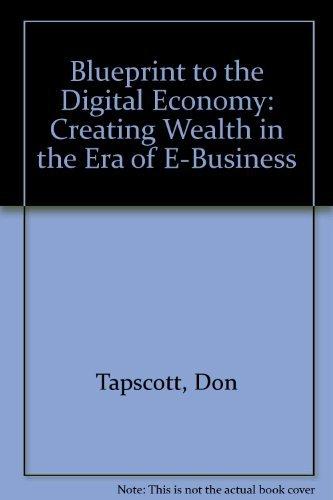 9780070633490 blueprint to the digital economy iberlibro don 9780071352130 blueprint to the digital economy creating wealth in the era of e malvernweather Gallery