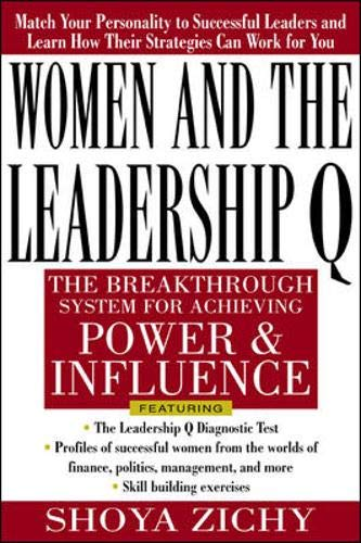 9780071352161: Women and the Leadership Q: Revealing the Four Paths to Influence and Power