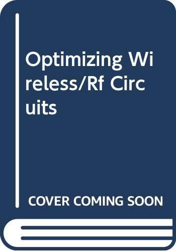 9780071352260: Optimizing Wireless/Rf Circuits