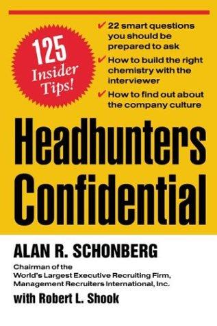 9780071352307: Headhunters Confidential! 125 Insider Secrets to Landing Your Dream Job