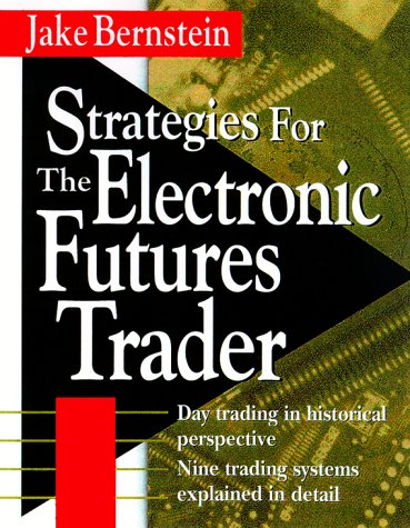9780071352321: Strategies for the Electronic Futures Trader