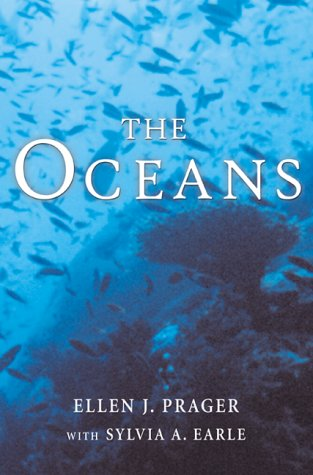 9780071352536: The Oceans: A Comprehensive Exploration of the Earth's Last Frontier by Two Pre-eminent Oceanographers