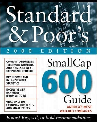 Standard & Poor's SmallCap 600 Guide 2000: Standard & Poor,
