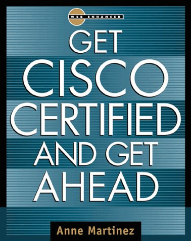 9780071352581: Get Cisco Certified & Get Ahead (Careers/Certification)