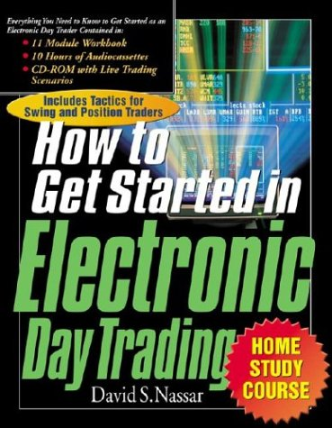 9780071352666: The How to Get Started in Electronic Day Trading Home Study Course