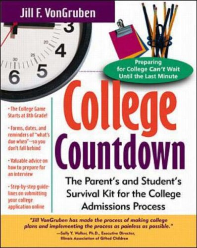 9780071352901: College Countdown: The Parent's and Student's Survival Kit for the College Admissions Process