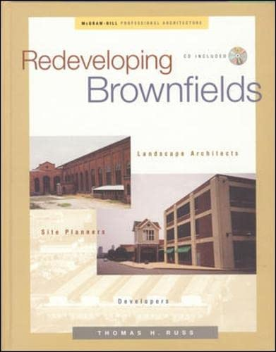 9780071353113: Redeveloping Brownfields: Landscape Architects, Site Planners, Developers
