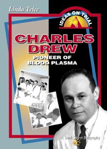 9780071353175: Charles Drew: Pioneer of Blood Plasma