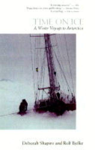 9780071353229: Time on Ice: A Winter Voyage to Antarctica