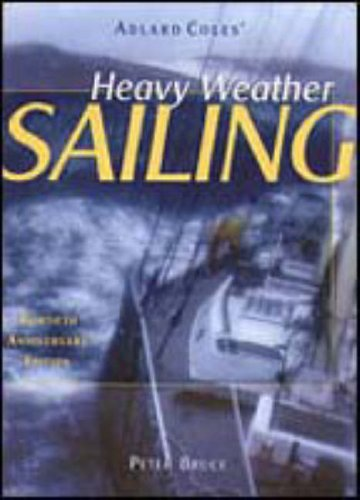 9780071353236: Heavy Weather Sailing, 30th Anniversary Edition