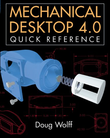 9780071353342: Mechanical Desktop 4.0 Quick Reference